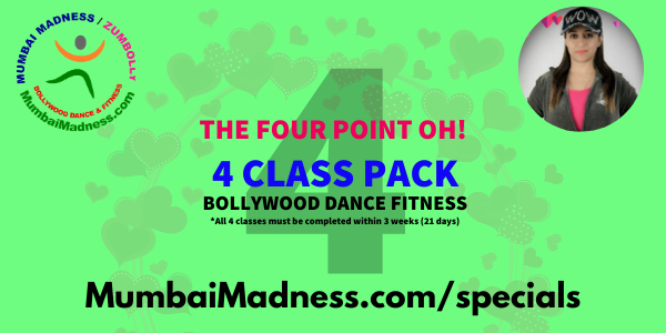 4 CLASS PACK Mumbai Madness ZumBolly Bollywood Dance Fitness